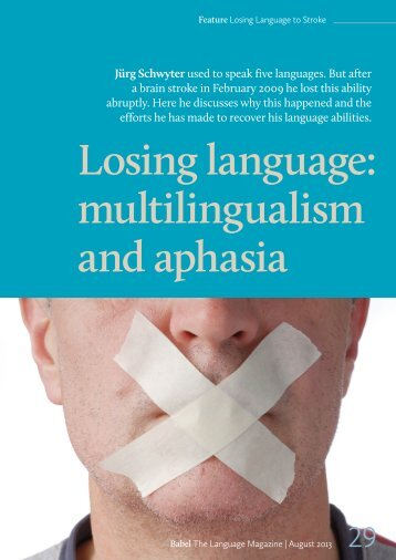 Losing language: multilingualism and aphasia