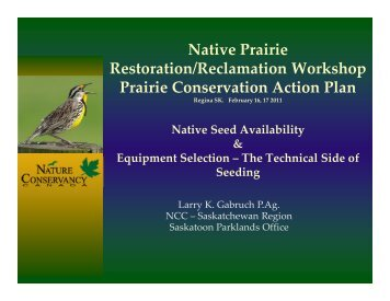Native Prairie Restoration/Reclamation Workshop Prairie ...