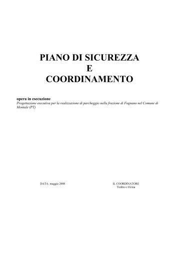 PIANO DI SICUREZZA E COORDINAMENTO - Comune di Montale