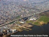 Philadelphia's Red Fields to Green Fields