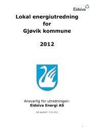Lokal energiutredning for Gjøvik kommune 2012 - Eidsiva Nett AS