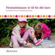 Förskoleklassen är till för ditt barn.pdf, 447 kB - Mora Kommun