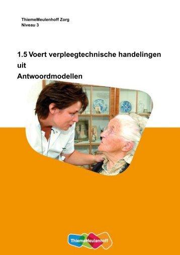 1.5 Voert verpleegtechnische handelingen uit Antwoordmodellen