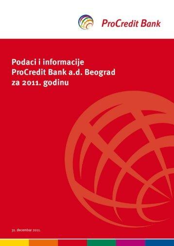Podaci i informacije ProCredit Bank a.d. Beograd za 2011. godinu