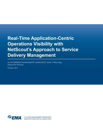 Real-Time Application-Centric Operations Visibility with NetScout's ...
