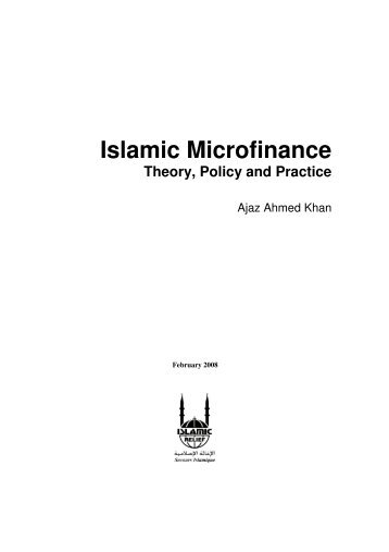 Islamic Microfinance Theory, Policy and Practice - CiteSeer