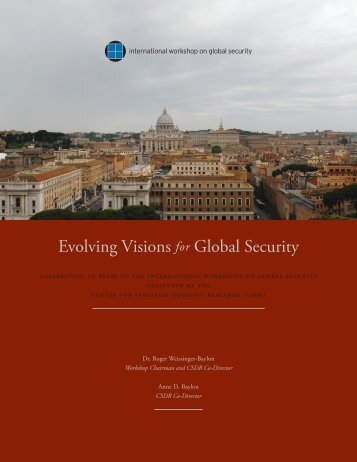 Evolving Visions for Global Security - Center for Strategic Decision ...