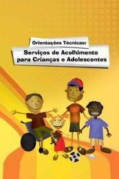 Orientações Técnicas: Serviços de Acolhimento para Crianças e ...