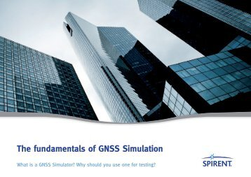 The fundamentals of GNSS Simulation
