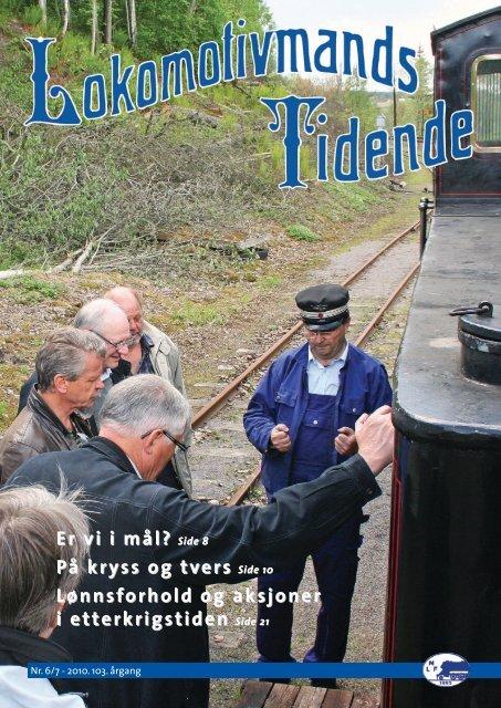 Lokomotivmands Tidende Nr. 6/7 - Norsk Lokomotivmannsforbund