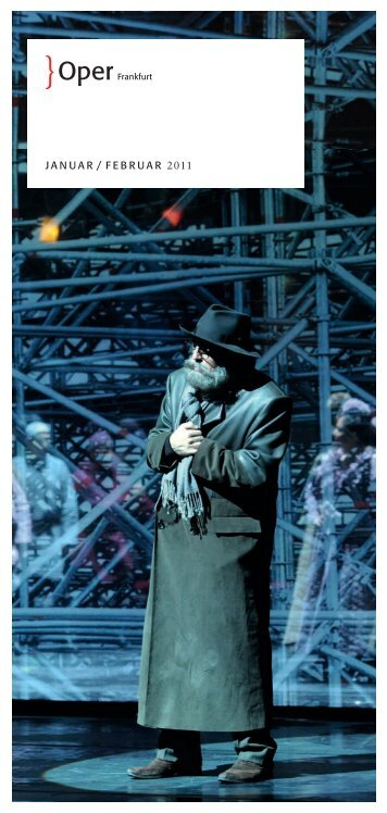 Januar / Februar 2011 - Oper Frankfurt