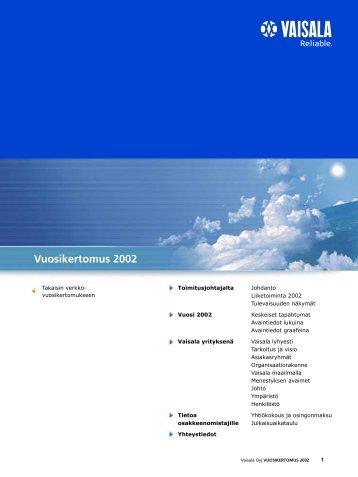 Vuosikertomus 2002 (560 KB) - Vaisala