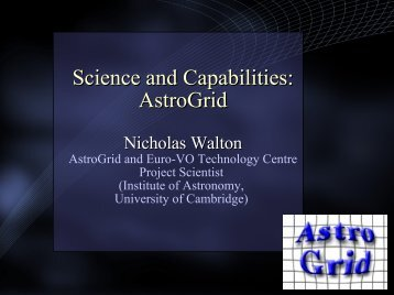 Science and Capabilities: AstroGrid - AstroGrid wiki