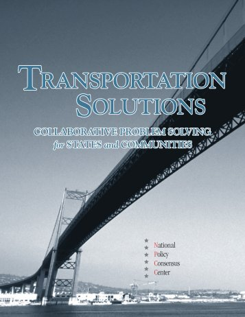Transportation Solutions - Policy Consensus Initiative and National ...