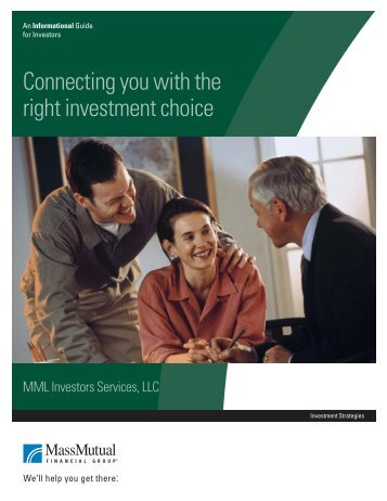 Connecting You with the Right Investment Choice (PDF) - MassMutual