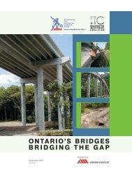 ONTARIO'S BRIDGES - BRIDGING THE GAP - Complete ... - rccao