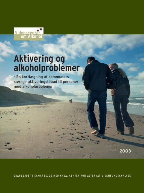 Aktivering og alkoholproblemer - Socialstyrelsen