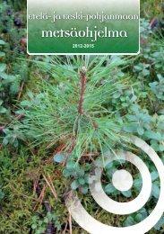 Etelä- ja Keski-Pohjanmaan alueellinen metsäohjelma 2012-2015