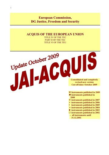 European Commission, DG Justice, Freedom and Security ACQUIS ...