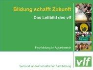 Präsentation des vlf-Leitbildes zum Download - Bundesverband ...