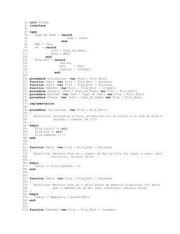 1: unit FilaE; 2: interface 3: 4: type 5: Tipo_do_Dado = record 6 ... - Ufs