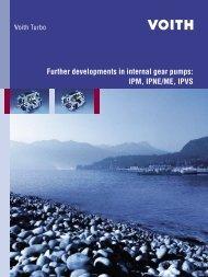 Further developments in intenal gear pumps: IMP, IPNE/ME, IPVS