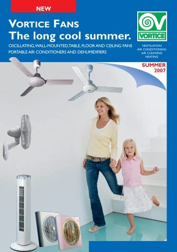 oscillating,wall-mounted,table,floor and ceiling fans - Vortvent