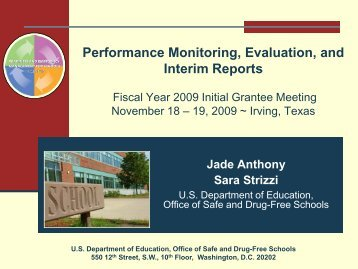 Performance Monitoring, Evaluation, and Interim Reports