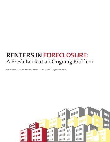 Renters in Foreclosure: A Fresh Look at an Ongoing Problem