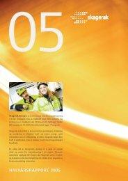 HALVÅRSRAPPORT 2005 - Skagerak Energi AS