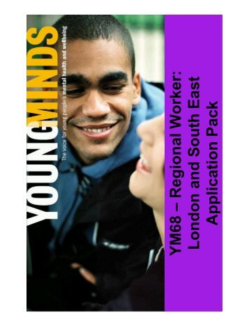 YM68 – Regional Worker: Londo n and South East ... - YoungMinds