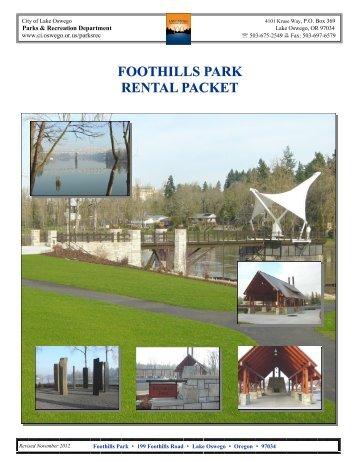 FOOTHILLS PARK RENTAL PACKET - City of Lake Oswego