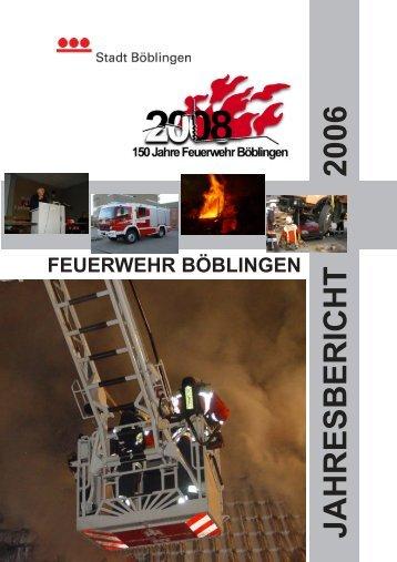 Jahresbericht 2006 Feuerwehr Böblingen.pmd
