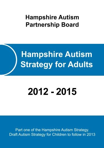 Hampshire Autism Strategy for Adults - Hampshire County Council