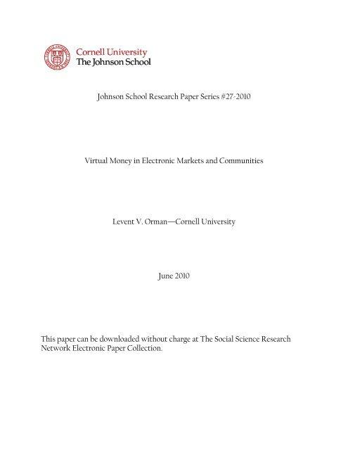 Johnson School Research Paper Series #27-2010 Virtual Money in ...