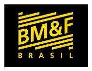 Brazilian Mercantile & Futures Exchange Derivatives Clearinghouse