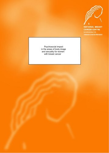 Psychosocial impact in the areas of body image ... - Cancer Australia