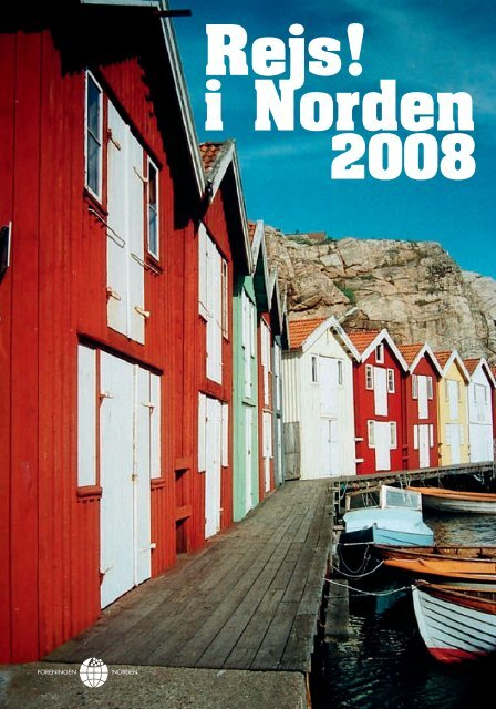 Klik her for at åbne Rejsemagasinet 2008 som PDF-fil. - Foreningen ...