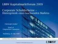 LBBW Kapitalmarktforum 2009 Corporate Schuldscheine – - Landesbank ...