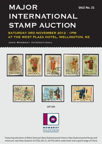 MaJor InternatIonal StaMp auctIon - Mowbray Collectables
