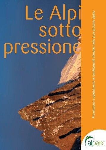 Brochure Le Alpi sotto pressione - Alpine Network of Protected Areas