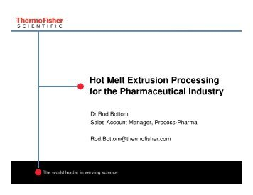 Hot Melt Extrusion Processing for the Pharmaceutical Industry