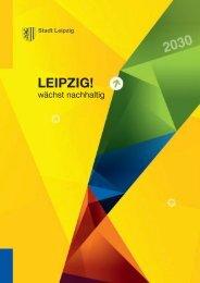 Broschüre Leipzig wächst nachhaltig (PDF 2,7 MB) - Stadt Leipzig