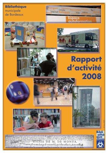 Bibliothèque municipale de Bordeaux : rapport d'activité 2008