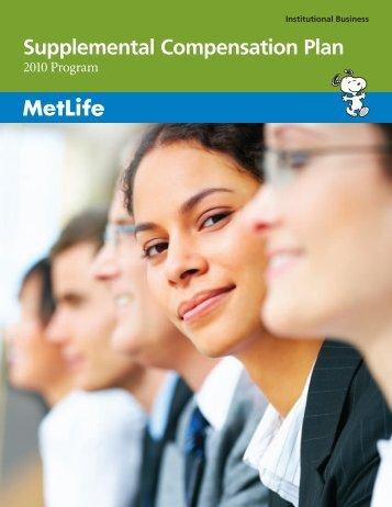 Supplemental Compensation Plan - Benefits from MetLife