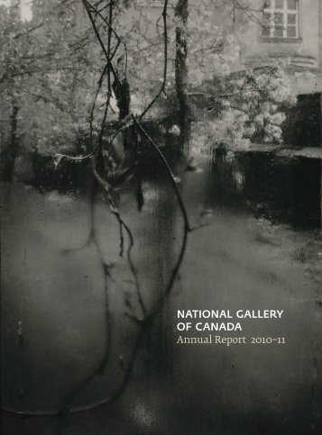 Annual Report 2010-2011 - National Gallery of Canada