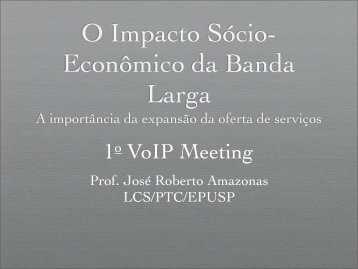 O Impacto Sócio- Econômico da Banda Larga - IPNews