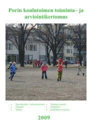 2009 Porin koulutoimen toiminta– ja arviointikertomus