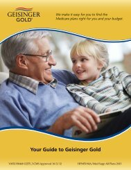 view our Guide to Geisinger Gold Medicare Advantage Plans.