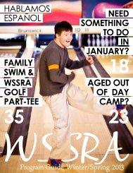 Program Guide Winter/Spring 2013 - WSSRA